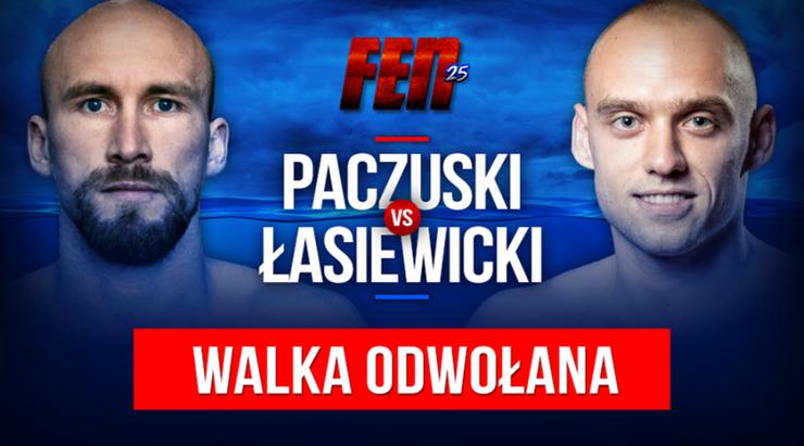 FEN 25: Zestawienie Paczuski - Łasiewicki wypada z kart walk