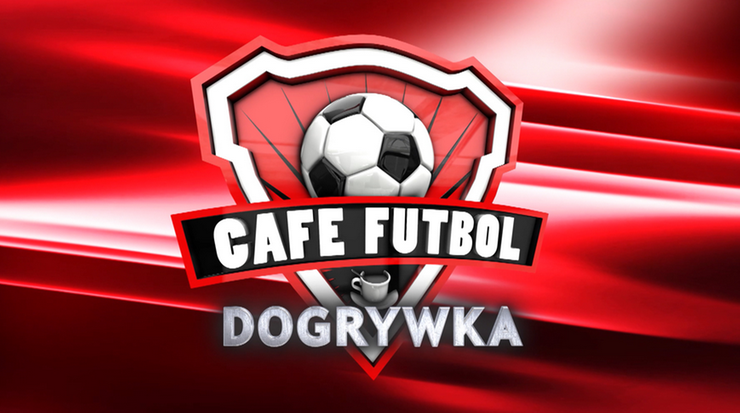 Dogrywka Cafe Futbol: Kliknij i oglądaj