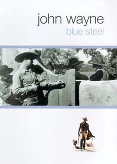 John Wayne: Błękitna stal